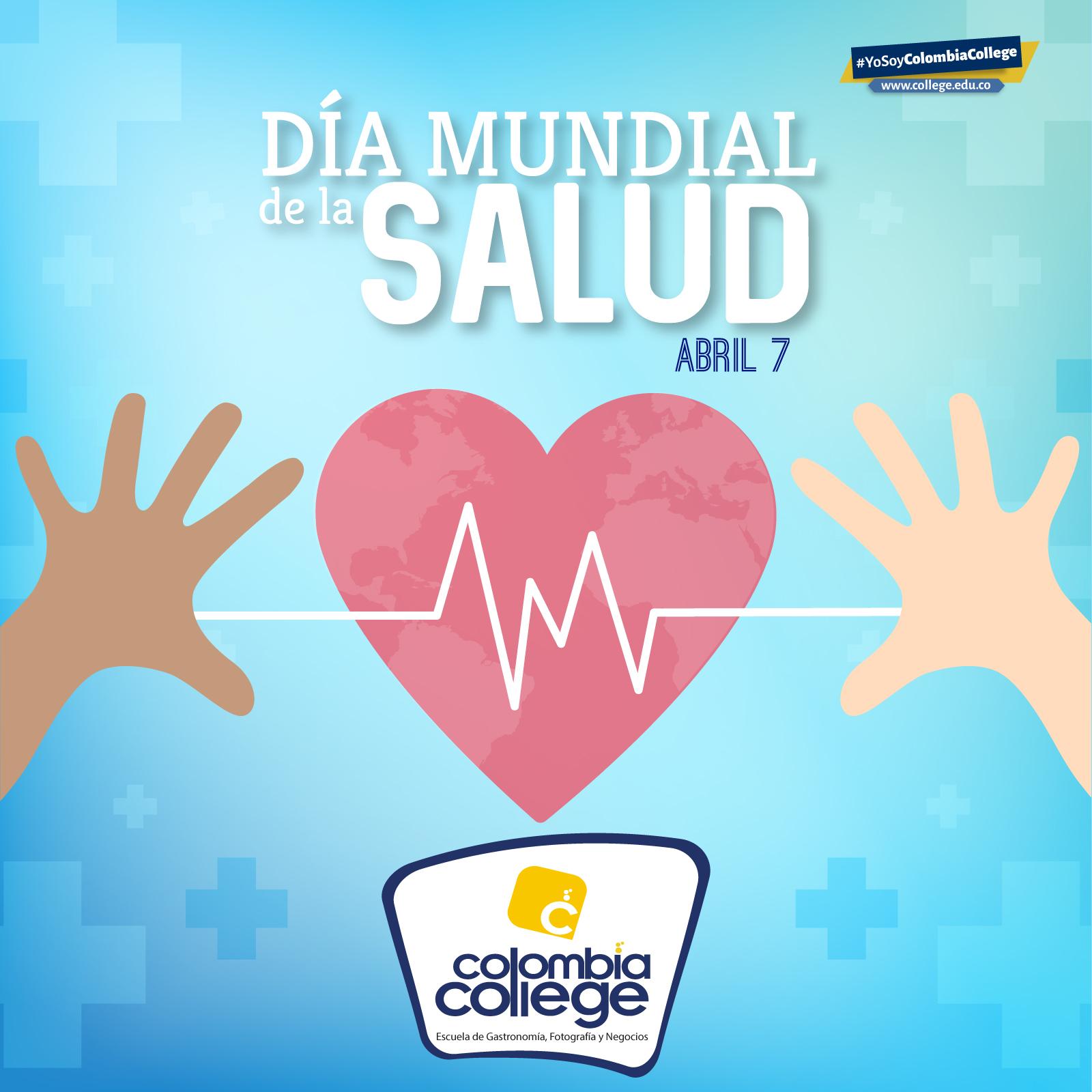 D U00eda Mundial De La Salud U2013 Colombia College